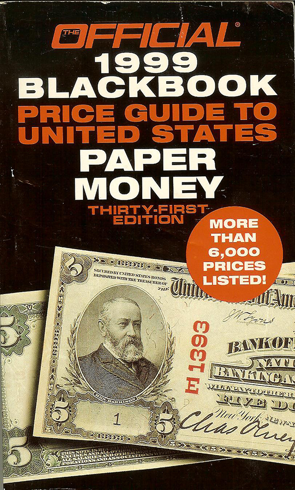 official 1999 blackbook price guide to united states paper money