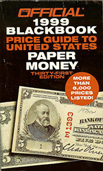 official 1999 blackbook price guide to united states paper money / 9